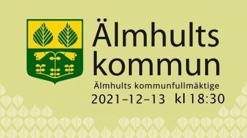 Älmhults kommunfullmäktige, 13 december 2021