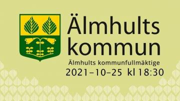 Älmhults kommunfullmäktige, 25 oktober 2021